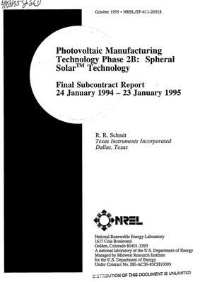 Primary view of object titled 'Photovoltaic manufacturing technology phase 2B: Spheral Solar{trademark} technology. Final subcontract report, January 24, 1994--January 23, 1995'.