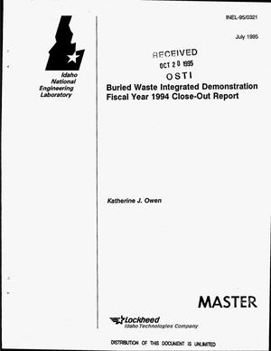 Primary view of object titled 'Buried Waste Integrated Demonstration fiscal Year 1994 close-out report'.