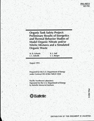 Primary view of object titled 'Organic tank safety project: Preliminary results of energetics and thermal behavior studies of model organic nitrate and/or nitrite mixtures and a simulated organic waste'.