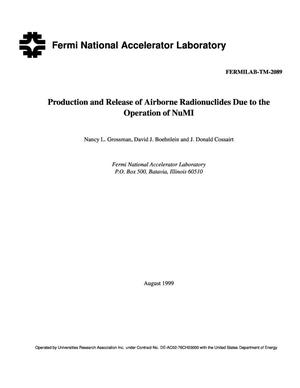 Primary view of object titled 'Production and release of airborne radionuclides due to the operations of NuMI'.