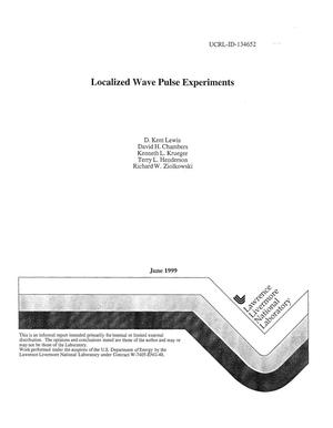 Primary view of object titled 'Localized wave pulse experiments'.