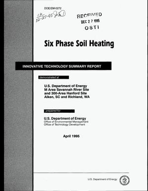 Primary view of object titled 'Six phase soil heating. Innovative technology summary report'.