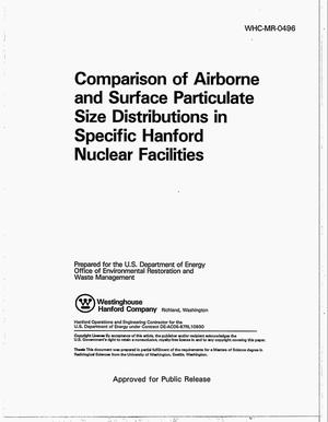 Primary view of object titled 'Comparison of airborne and surface particulate size distributions in specific Hanford Nuclear Facilities'.