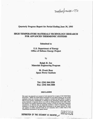 Primary view of object titled 'High temperature materials technology research for advanced thermionic systems. Quarterly progress report, March 1, 1995--June 30, 1995'.