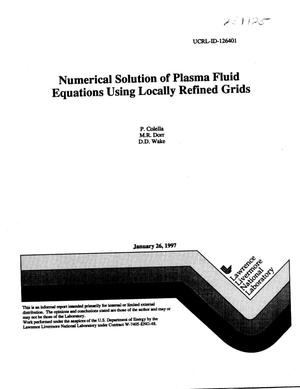 Primary view of object titled 'Numerical solution of plasma fluid equations using locally refined grids'.