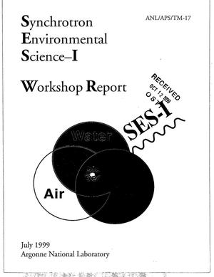 Primary view of object titled 'Synchrotron Environmental Science-I Workshop Report.'.