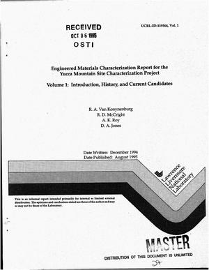 Primary view of object titled 'Engineered materials characterization report for the Yucca Mountain Site Characterization Project. Volume 1, Introduction, history, and current candidates'.