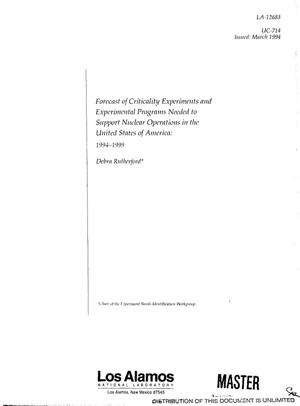 Primary view of object titled 'Forecast of criticality experiments and experimental programs needed to support nuclear operations in the United States of America: 1994--1999'.
