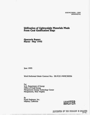 Primary view of object titled 'Utilization of lightweight materials made from coal gasification slags. Quarterly report, March 1995--May 1995'.
