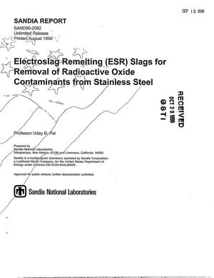 Primary view of object titled 'Electroslag Remelting (ESR) Slags for Removal of Radioactive Oxide Contaminants from Stainless Steel, Annual Report (1998-1999)'.