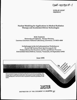 Primary view of object titled 'Nuclear modeling for applications in medical radiation therapy and accelerator-driven technologies'.