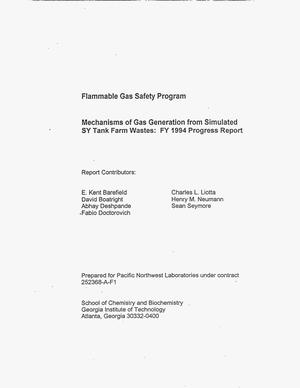 Primary view of object titled 'Flammable Gas Safety Program: Mechanisms of gas generation from simulated SY Tank Farm wastes. Progress report, FY 1994'.