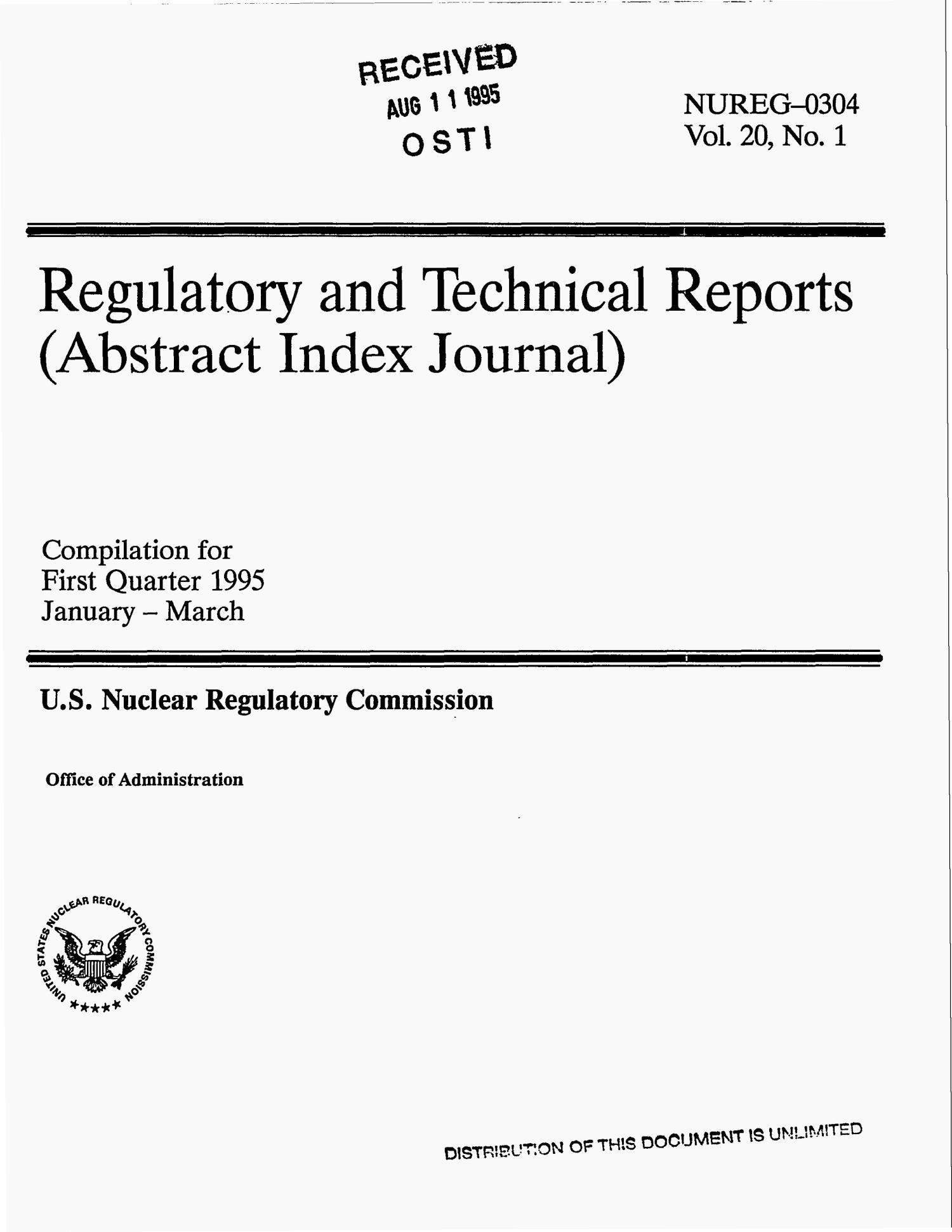 Regulatory and technical reports (abstract index journal). Volume 20, No. 1: First quarterly January--March 1995                                                                                                      [Sequence #]: 1 of 50