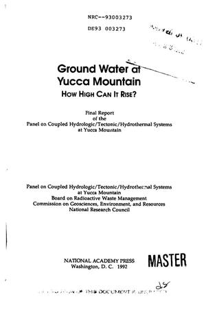 Primary view of object titled 'Ground water of Yucca Mountain: How high can it rise?; Final report'.