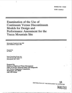 Primary view of object titled 'Examination of the use of continuum versus discontinuum models for design and performance assessment for the Yucca Mountain site'.