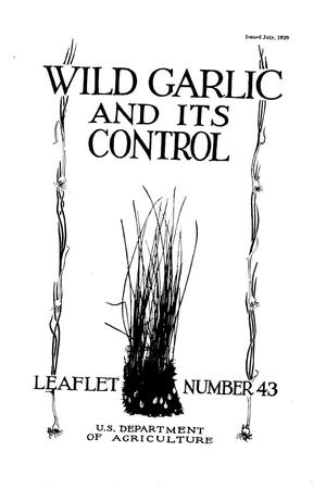 Primary view of object titled 'Wild garlic and its control.'.
