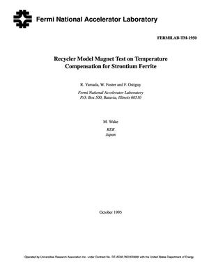 Primary view of object titled 'Recycler model magnet test on temperature compensation for strontium ferrite'.