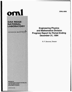 Primary view of object titled 'Engineering Physics and Mathematics Division progress report for period ending December 31, 1994'.