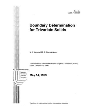 Primary view of object titled 'Boundary determinations for trivariate solids'.