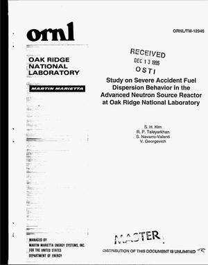 Primary view of object titled 'Study on severe accident fuel dispersion behavior in the Advanced Neutron Source reactor at Oak Ridge National Laboratory'.