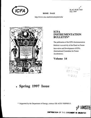 Primary view of object titled 'ICFA Instrumentation Bulletin, Volume 14, Spring 1997'.