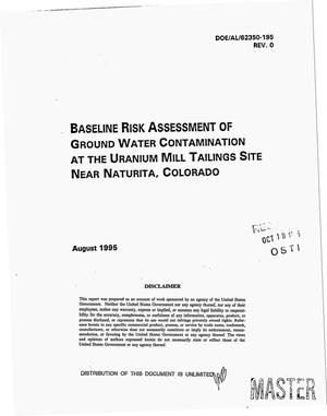Primary view of object titled 'Baseline risk assessment of ground water contamination at the Uranium Mill Tailings Site near Naturita, Colorado'.