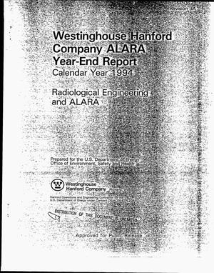 Primary view of object titled 'Westinghouse Hanford Company ALARA year-end report, Calendar Year 1994: Revision 3A, Radiological engineering and ALARA'.