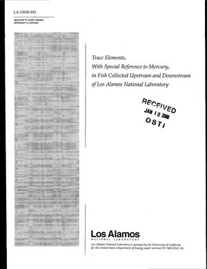 Primary view of object titled 'Trace Elements, With Special Reference to Mercury, in Fish Collected Upstream and Downstream of Los Alamos National Laboratory'.
