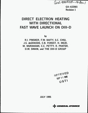 Primary view of object titled 'Direct electron heating with directional fast wave launch on DIII-D. Revision 1'.