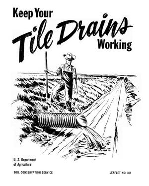 Primary view of object titled 'Keep Your Tile Drains Working.'.