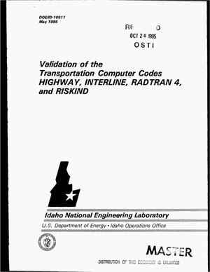 Primary view of object titled 'Validation of the transportation computer codes HIGHWAY, INTERLINE, RADTRAN 4, and RISKIND'.