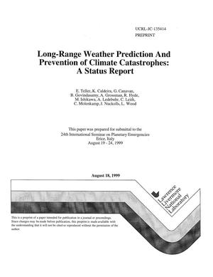 Primary view of object titled 'Long-range weather prediction and prevention of climate catastrophes: a status report'.