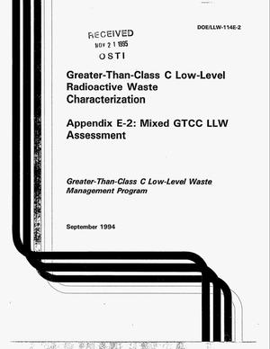 Primary view of object titled 'Greater-than-Class C low-level radioactive waste characterization. Appendix E-2: Mixed GTCC LLW assessment'.