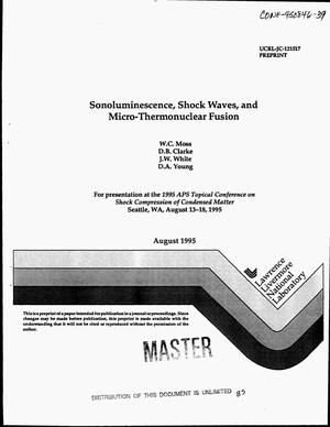 Primary view of Sonoluminescence, shock waves, and micro-thermonuclear fusion