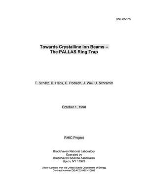 Primary view of object titled 'TOWARDS CRYSTALLINE ION BEAMS - THE PALLAS(1) RING TRAP.'.