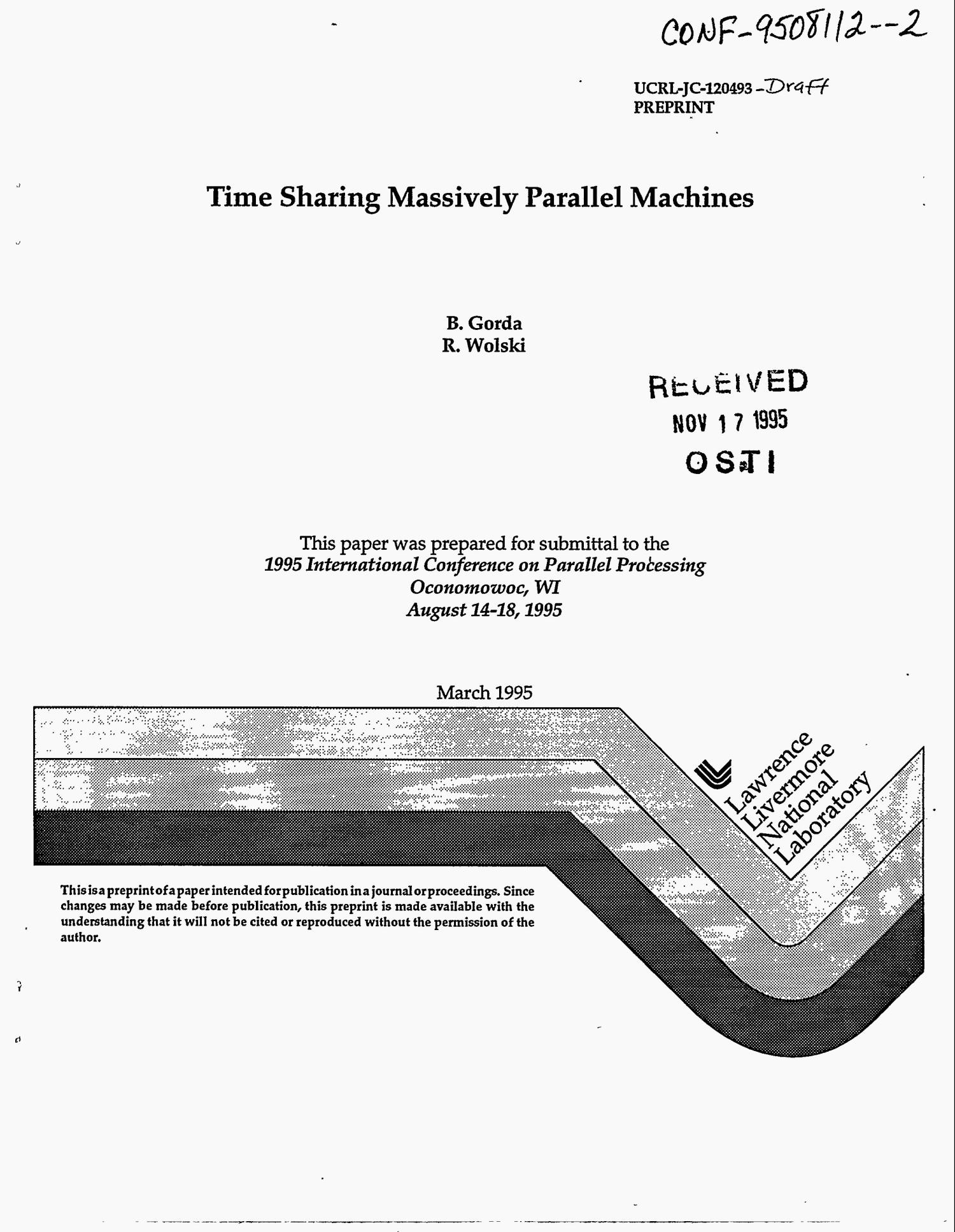 Time sharing massively parallel machines. Draft                                                                                                      [Sequence #]: 1 of 22