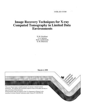 Primary view of object titled 'Image recovery techniques for x-ray computed tomography in limited data environments'.