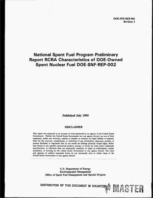 Primary view of object titled 'National spent fuel program preliminary report RCRA characteristics of DOE-owned spent nuclear fuel DOE-SNF-REP-002. Revision 3'.
