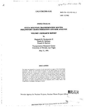Primary view of object titled 'Yucca Mountain transportation routes: Preliminary characterization and risk analysis; Volume 1, Research report'.