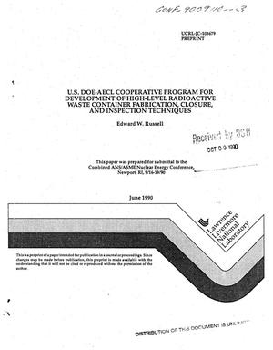 Primary view of object titled 'US DOE-AECL cooperative program for development of high-level radioactive waste container fabrication, closure, and inspection techniques'.