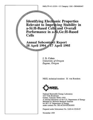 Primary view of object titled 'Identifying electronic properties relevant to improving stability in a-Si:H-based cells and overall performance in a-Si,Ge:H-based cells. Annual subcontract report, April 18, 1994--April 17, 1995'.
