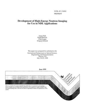 Primary view of object titled 'Development of high-energy neutron imaging for use in NDE applications'.