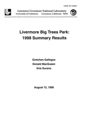 Primary view of object titled 'Livermore Big Trees Park: 1998 summary results'.