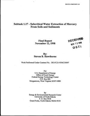 Primary view of object titled 'Subtask 1.17 - Subcritical Water Extraction of Mercury From Soils and Sediments. Final report'.