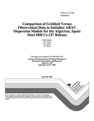Primary view of object titled 'Comparison of gridded versus observation data to initialize ARAC dispersion models for the Algeciras, Spain steel mill CS-137 release'.