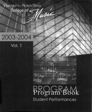 College of Music program book 2003-2004 Student Performances Vol. 1