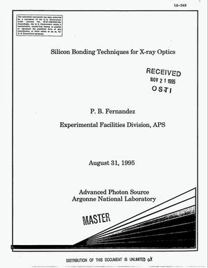 Primary view of object titled 'Silicon bonding techniques for X-ray optics: A summary of R&D work carried out by the Experimental Facilities Division Optics Group (XFD-OP) through July 1995'.