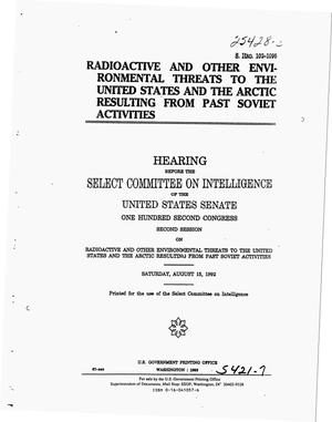 Primary view of object titled 'Radioactive and other environmental threats to the United States and the Arctic resulting from past Soviet activities'.