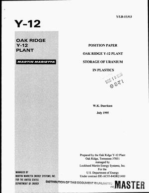 Primary view of object titled 'Position paper Oak Ridge Y-12 Plant storage of uranium in plastics'.