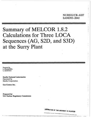 Primary view of object titled 'Summary of MELCOR 1.8.2 calculations for three LOCA sequences (AG, S2D, and S3D) at the Surry Plant'.